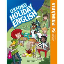 Holiday English 5è Primària 3Ed.2019