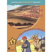 Life in the Desert. Macmillan Readers 6