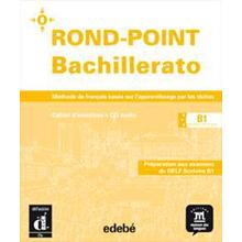 Rond-Point B1 Bachillerato Cahier+Cd (cast)